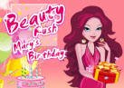 Beauty Rush Mary s Birthday